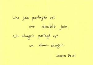 Une joie partagée est une double joie
