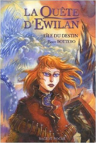 La Quête d'Ewilan : l'Île du destin / Bottero