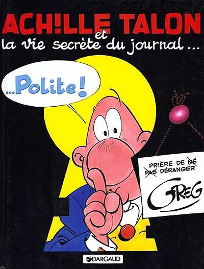 La vie secrète du journal Polite - Dargaud