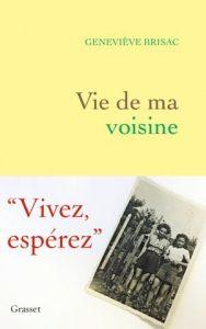 Couverture du livre Vie de ma voisine, éditions Grasset