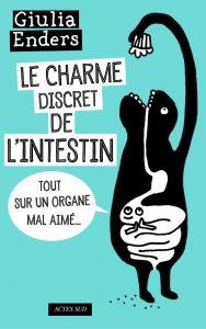 """Couverture du livre """"Le Charme discret de l'intestin"""" / Éd. Actes Sud"""