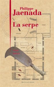 Couv. de La Serpe / Éd. Julliard