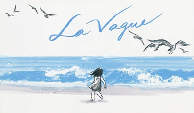 La Vague / Suzy Lee. - Kaléidoscope