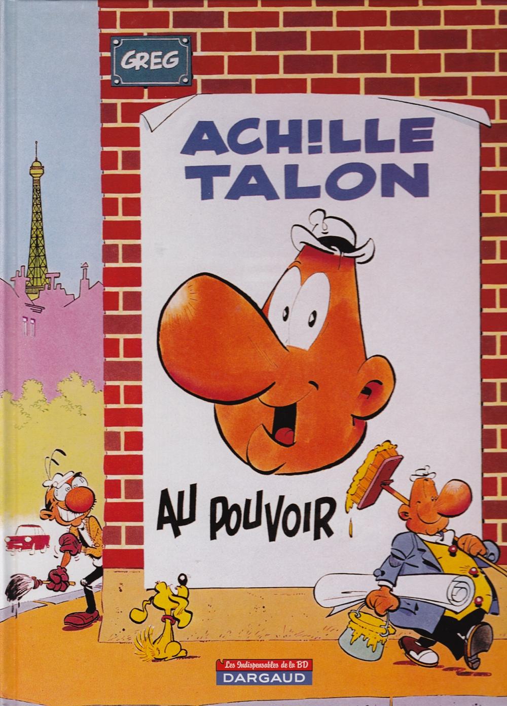 Achille Talon au pouvoir / Greg (Dargaud)
