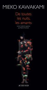 """Couverture du livre """"De toutes les nuits, les amants"""" / Éd. Actes Sud"""